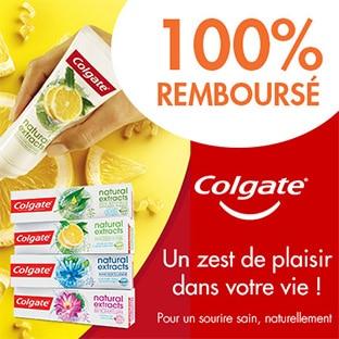 ODR Colgate : Dentifrices Natural Extracts 100% remboursés