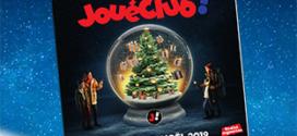 Catalogue JouéClub Noël 2019 : Jeux et Jouets à consulter