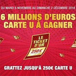 Jeu Le Ticket D'Or des magasins U (super, hyper U...)