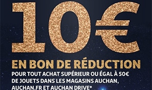Bon de réduction Auchan Jouets Noël : 10€ de remise dès 50€