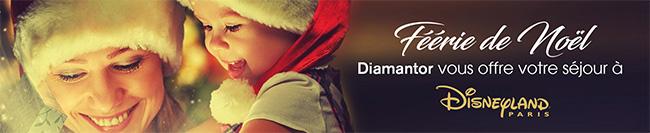 séjour à Disneyland Paris à gagner avec Diamantor
