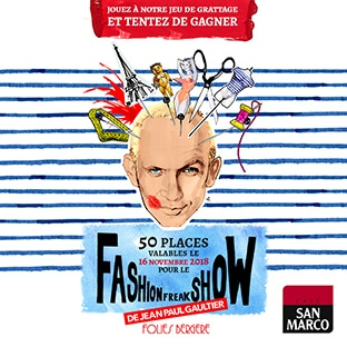 place pour le Fashion Freak Show de Jean Paul Gaultier à remporter avec San Marco