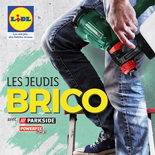 Catalogue bricolage Lidl : Parkside, Powerfix ...