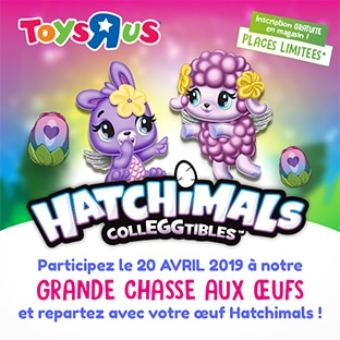 """Chasse aux Oeufs Hatchimals Toys""""R""""Us"""