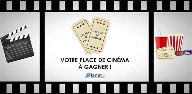 Tentez de gagner des places de cinéma avec Planet.fr