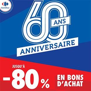Carrefour Anniversaire : jusqu'à -80% de réduction e bons d'achat