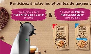 Jeu Nestlé : Dolcé Gusto et Nestlé Dessert Pépites à gagner