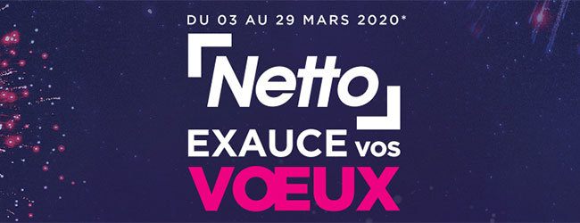Concours Netto exauce vos vœux