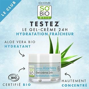 Test SO'BiO étic : Gel-Crème 24h Hydratation Fraîcheur gratuit