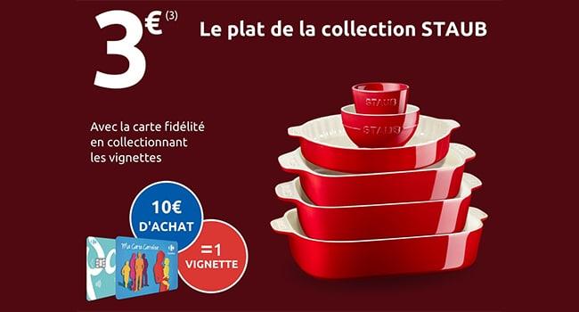 Collectionnez les vignettes Carrefour pour acquérir des plats et moules Staub