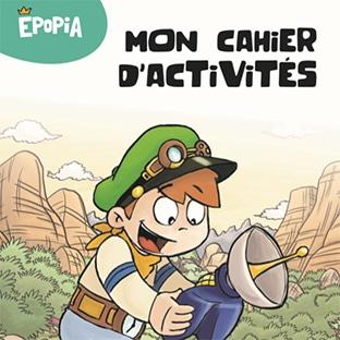 Bon plan Epopia : Cahiers d'activités pour enfants gratuits