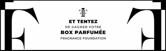 Tentez de gagner la box de la Fragrance Foundation