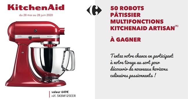 Tenter de gagner le robot pâtissier Artisan KitchenAid avec le Grand jeu Fidélité Carrefour