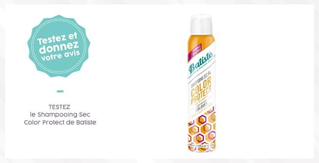 Tentez de tester gratuitement le shampooing sec Color Protect Batiste avec Aufeminin