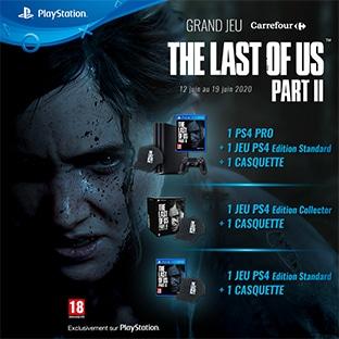 Jeu Carrefour : Console PS4 et lots The Last Of Us 2 à gagner