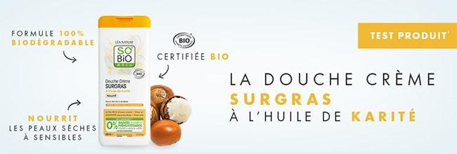 testez gratuitement la Douche Crème Surgras SO'Bio étic
