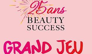 Jeu Beauty Success : 25 box anniversaire à gagner