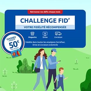 Challenge Fid Carrefour : Économisez des euros