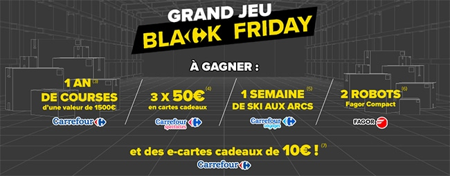 Tentez de remporter une carte cadeau ou l'une des autres dotation sau jeu Black Friday de Carrefour