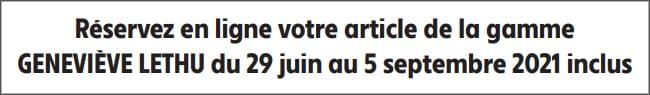 Réservez votre article sur www.genevievelethu.serviettes.opefid.fr