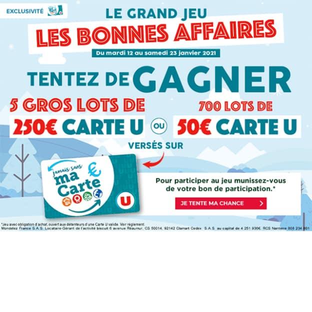 Magasins U Jeu Bonnes Affaires : 705 lots (250€ ou 50€)