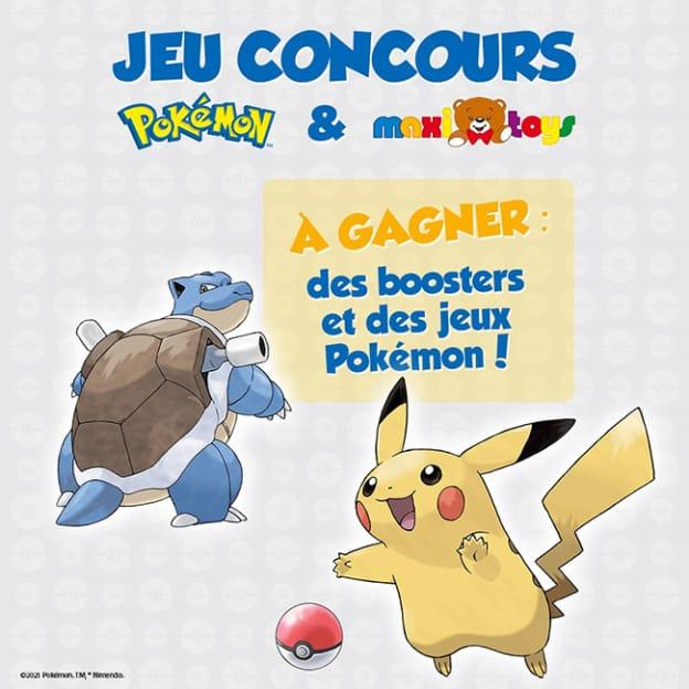 Jeu Maxi Toys : Boosters et jeux Pokémon à gagner
