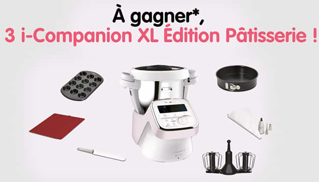 Gagner un I-compagnon XL Edition Pâtisserie de Moulinex