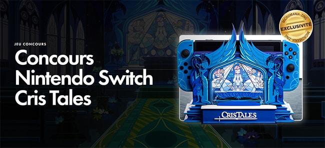 Tentez de gagner la Nintendo Switch Cris Tales Ultra Collector avec Micromania