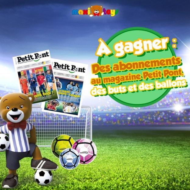 Jeu Maxi Toys : 535 abonnements magazine Petit Pont à gagner