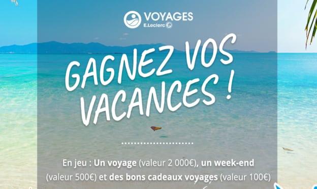 Jeu Leclerc Voyages : séjour, week-end et bons voyage à gagner