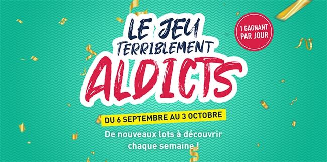 Cadeaux du jeu « Les jours Terriblement ALDICT Aldi.fr