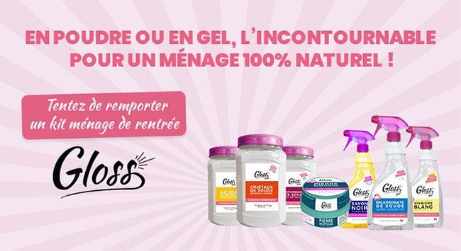 Gagnez un coffret de produits ménager Gloss avec Marie France