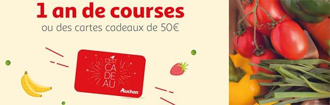 gagner un an de courses ou une carte cadeau Auchan de 50€