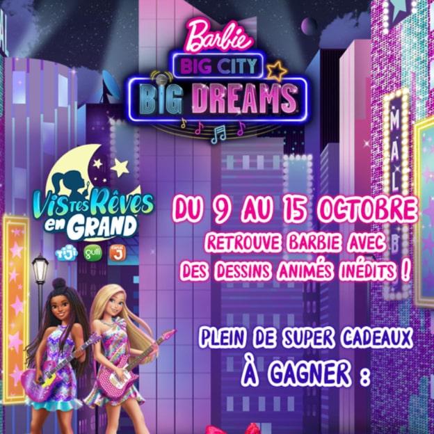Jeu Gulli : Voiture Big city big dreams et cadeaux Barbie à gagner